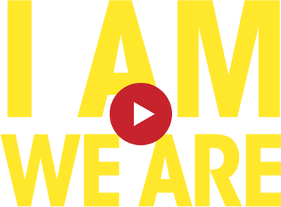 I AM WE ARE